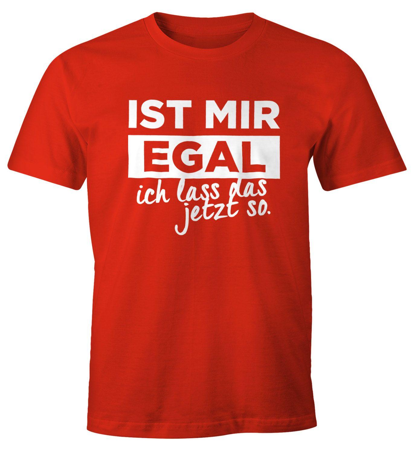 T-Shirts Mir egal ich lass das.. Grössen S M L XL XXL