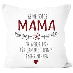 """Kissen-Bezug Spruch """"Keine Sorge Mama..."""" witzig Geschenk für Mama Muttertagsgeschenk SpecialMe®"""