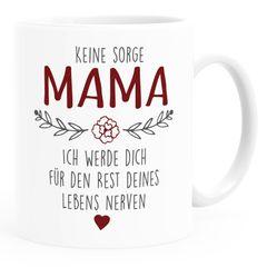 """Kaffee-Tasse """"Keine Sorge Mama..."""" lustiges Muttertagsgeschenk SpecialMe®"""