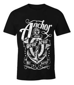 Herren T-Shirt - Anker Motiv Aufdruck Anchor your Soul Seemann - Moonworks