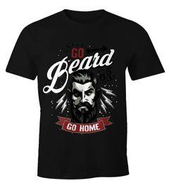 Herren T-Shirt - Go Beard or Go Home Bart Barber Shop Barbier Hipster Bartträger Mustache - Moonworks