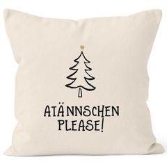 Kissenbezug Atännschen please! Weihnachts-Deko-Kissen Geschenk MoonWorks®