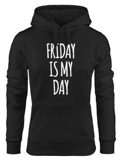 Lustiger Kapuzen-Pullover Damen Friday is my Day Hoodie Moonworks®