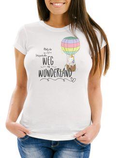 Damen Einhorn T-Shirt Unicorn Platz da ich such den Weg ins Wunderland Spruch Slim Fit Moonworks®