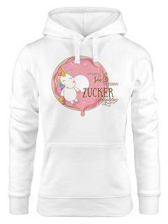 Kapuzen-Pullover Damen Einhorn auf Donut Ich bin so süß ich könnte Zucker pupsen Unicorn Hoodie Moonworks®