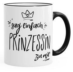 Kaffee-Tasse Sag einfach Prinzessin zu mir Tasse mit farbiger Kante MoonWorks®