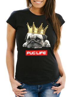 Damen T-Shirt Pug Life Mops mit Krone Slim Fit Moonworks®