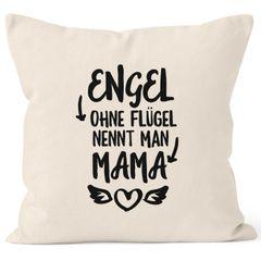 Engel ohne Flügel nennt man Mama Kissen-Bezug Kissen-Hülle Deko-Kissen 40x40 Baumwolle MoonWorks®