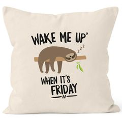Kissen-Bezug Faultier Sloth Wake me up when it's friday Kissen-Hülle Deko-Kissen 40x40  Baumwolle MoonWorks®