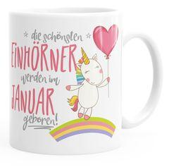 Geschenk-Tasse die schönsten Einhörner werden im Januar geboren MoonWorks® Geburtstags-Tasse einfarbig