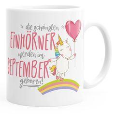 Geschenk-Tasse die schönsten Einhörner werden im September geboren MoonWorks® Geburtstags-Tasse einfarbig