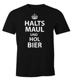 Herren T-Shirt Halts Maul und hol Bier Fun-Shirt Moonworks®