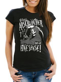 Damen T-Shirt So viele Arschlöcher aber nur eine Sense Slim Fit Moonworks®