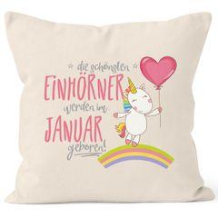 Kissenbezug die schönsten Einhörner werden im Januar geboren Kissen-Hülle Deko-Kissen 40x40  Baumwolle MoonWorks®