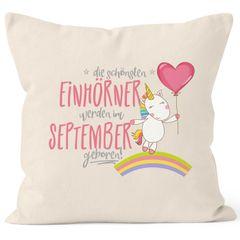 Kissenbezug die schönsten Einhörner werden im September geboren Kissen-Hülle Deko-Kissen 40x40  Baumwolle MoonWorks®