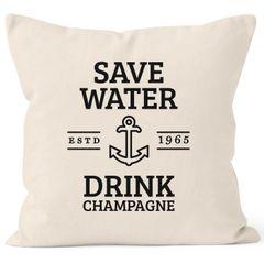 Kissenbezug Save water drink Champagne Kissen-Hülle Baumwolle MoonWorks®