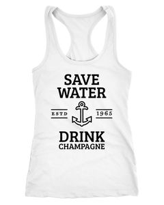 Damen Tanktop Save water drink Champagne Racerback Moonworks®