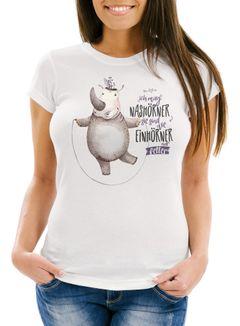 Damen T-Shirt Ich mag Nashörner sie sind wie Einhörner nur fetter Einhorn Nashorn Spruch lustig Slim Fit Moonworks®