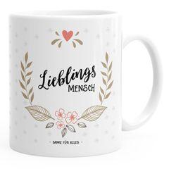 Geschenk Tasse Kaffeetasse Lieblingsmensch Danke Liebe Freundschaft Familie MoonWorks® Tasse einfarbig