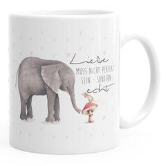 Kaffeetasse Liebe muss nicht perfekt sein sondern echt Elefant Maus Geschenk-Tasse MoonWorks® Teetasse Keramiktasse einfarbig