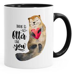 Kaffeetasse Geschenk Tasse There is no otter like you Liebe Spruch Love Quote lustig verliebt Freund Freundin MoonWorks®