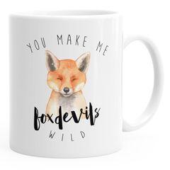 Kaffee-Tasse You  make me fox devils wild Liebe Denglisch Spruch lustig verliebt Love Quote Freund Freundin MoonWorks®