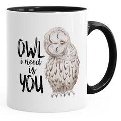 Kaffee-Tasse Eule Owl I need is you Liebe Spruch Geschenk Valentinstag Weihnachten Ehe Partnerschaft MoonWorks®