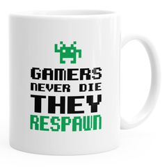 Kaffee-Tasse Gamers never die they respawn Spruch Pixel Zocker 90er 80er Retro MoonWorks®