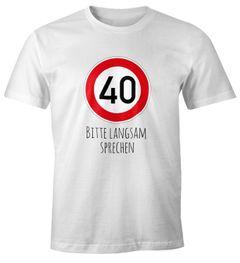 Herren T-Shirt Geburtstag {style_variation} Straßenschild Tempolimit Bitte langsam sprechen Lustig Spruch Fun-Shirt Moonworks®