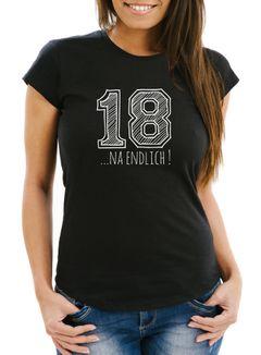 Damen T-Shirt Geschenk Geburtstag 18... na endlich College Sketch Fun Shirt Slim Fit Moonworks®