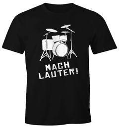 Schlagzeug T-Shirt Herren Mach Lauter Fun-Shirt Moonworks®