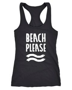 Damen Tank-Top Beach please Racerback Neverless®