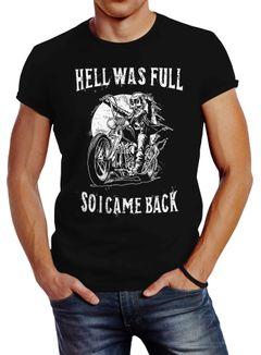 Herren T-Shirt Hell was full so I came back Neverless®