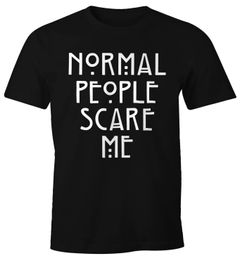 Normal People Scare Me T-Shirt Herren Fun-Shirt Moonworks®