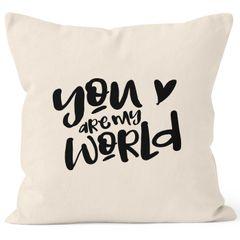 Kissen-Bezug Your are my World Du bist meine Welt Liebe Geschenk Valentinstag Baumwolle MoonWorks®