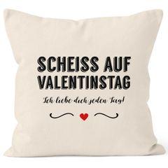 Kissen-Bezug Scheiß auf Valentinstag Ich liebe dich jeden Tag Kissen-Hülle Deko-Kissen Baumwolle MoonWorks®