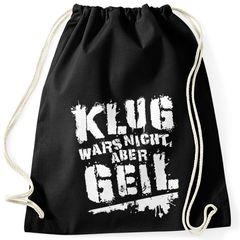 Turnbeutel Klug wars nicht aber geil Gymbag mit Spruch Sprüche Moonworks®