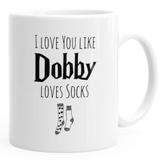Kaffee-Tasse I love you like Dobby loves socks Valentinstag Geschenk Liebe MoonWorks®