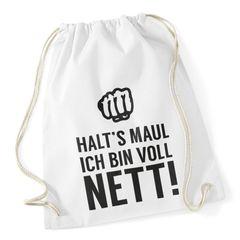 "Turnbeutel Hipster Beutel Tasche Jutebeutel ""halts Maul ich bin voll nett"" Gymbag"