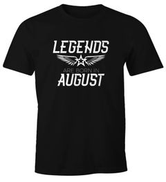 Herren T-Shirt Legends are born in August Geburtstag Geschenk Fun-Shirt Moonworks®