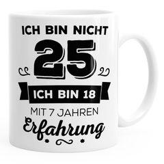 Kaffee-Tasse Geschenk-Tasse Ich bin nicht {style_variation} sondern ich bin 18 mit {{style_variation}_jahre_erfahrung} Jahren Erfahrung Geschenk Geburtstag MoonWorks®
