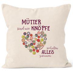 Kissen-Bezug Mütter sind wie Knöpfe sie halten alles zusammen Muttertag Geschenk Kissen-Hülle Deko-Kissen Baumwolle MoonWorks®