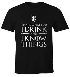 Herren T-Shirt Tasse Trinkspruch I drink and I know things Fun-Shirt Moonworks®