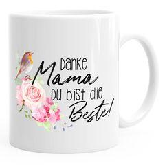 Kaffee-Tasse Danke Mama du bist die Beste Muttertagsgeschenk MoonWorks®