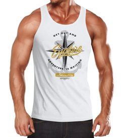 Herren Tank-Top Anker Windrose Go out and explore Adventure Abenteuer Muskelshirt Muscle Shirt Slim Fit Baumwolle Neverless®