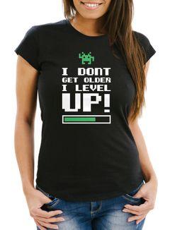 Damen T-Shirt I dont get older I level up Gamer Spruch Slim Fit Moonworks®