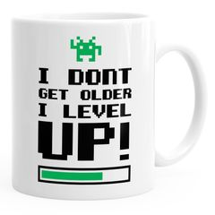 Kaffeetasse I dont get older I level up Gamer Spruchtasse Geburtstagstasse MoonWorks®