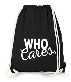 Turnbeutel - Who cares - Gym Bag Moonworks®