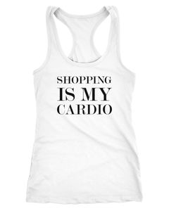 Damen Tanktop Shopping is my cardio Statement-Shirt Spruch Sprüche Quote Shoppen Racerback Moonworks®