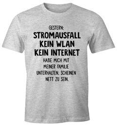 Herren T-Shirt Gestern: Stromausfall Kein WLAN Kein Internet Spruch-Shirt Moonworks®